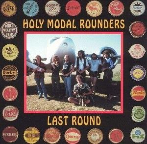 Last Round - Image: Holy Modal Rounders Last Round