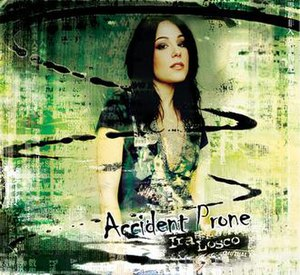 Accident Prone (album) - Image: Ira Losco Accident Prone