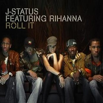 Roll It Gal - Image: J Status Featuring Rihanna & Shontelle Roll It
