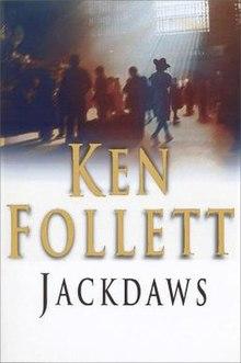 Jackdaws - Wikipedia  Ken Follett Jackdaws