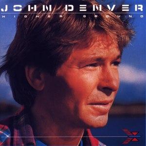 Higher Ground (John Denver album) - Image: John Denver Higher Ground album cover