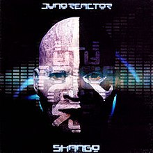 Shango (Juno Reactor album) - Wikipedia