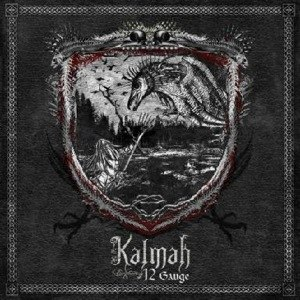 12 Gauge (Kalmah album) - Image: Kalmah 12 gauge album cover
