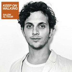 Keep On Walking (Salem Al Fakir song) - Image: Keep on walking salem al fakir