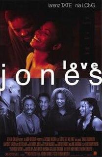<i>Love Jones</i> (film) 1997 film by Theodore Witcher