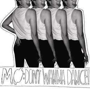 Don't Wanna Dance (MØ song) - Image: MØ Don't Wanna Dance