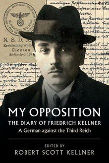 My Opposition, The Diary of Friedrich Kellner - A German against the Third Reich, dust jacket of Cambridge University Press hardcover book.jpeg