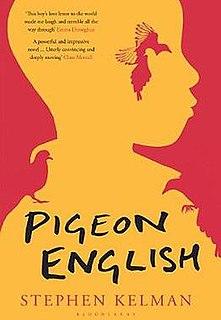 <i>Pigeon English</i>