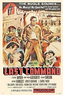 <i>The Last Command</i> (1955 film) 1955 film by Frank Lloyd
