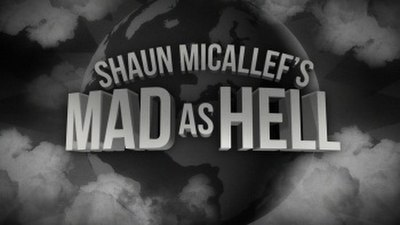 Picture of a TV show: Shaun Micallef's Mad As Hell