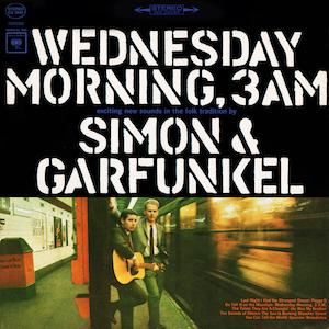 Wednesday Morning, 3 A.M. - Image: Simon & Garfunkel, Wednesday Morning, 3 A.M. (1964)