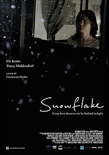<i>Snowflake</i> (2014 film) 2014 film by Francesco Roder