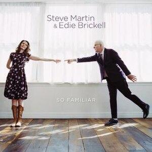So Familiar - Image: So Familiar by Steve Martin and Edie Brickell