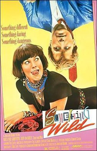 Something Wild (1986 film) - Theatrical release poster