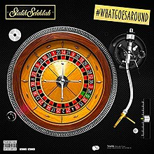 Statik Selektah What Goes Around.jpg