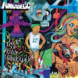 Tales of Kidd Funkadelic - Image: Tales of Kidd Funkadelic cover art