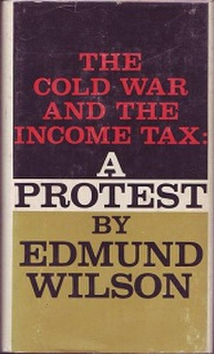 The Cold War and the Income Tax - First edition