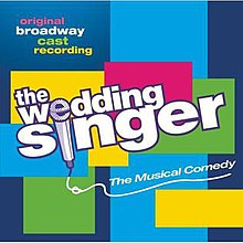 The Wedding Singer 2006 Original Broadway Cast