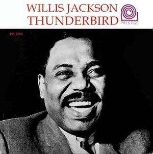 Thunderbird (Willis Jackson album)