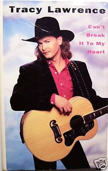 Tracy Lawrence - Can't Break It to My Heart.jpg