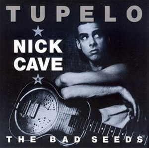 Tupelo (song) - Image: Tupelo by nick cave
