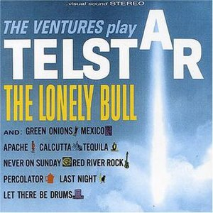 The Ventures Play Telstar and the Lonely Bull - Image: Ventures Play Telstar