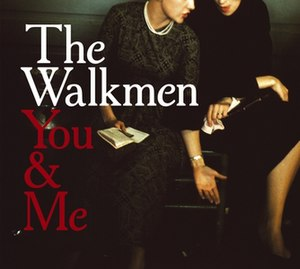 You & Me (The Walkmen album)