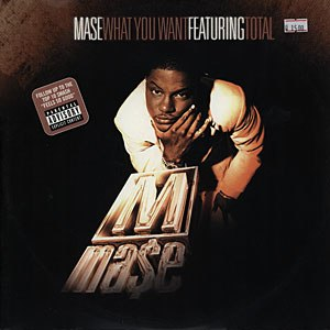 What You Want (Mase song) - Image: What You Want