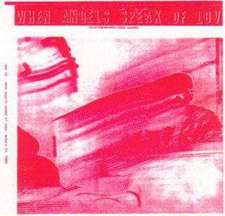 <i>When Angels Speak of Love</i> 1966 studio album by Sun Ra and his Myth Science Arkestra