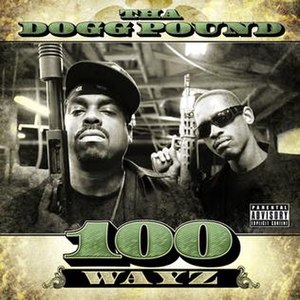 100 Wayz - Image: 100 Wayz (Tha Dogg Pound album cover art)