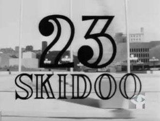 23 Skidoo (film) - title card