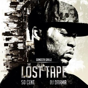 The Lost Tape (mixtape) - Image: 50 Cent The Lost Tape
