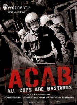 ACAB – All Cops Are Bastards - Image: ACAB – All Cops Are Bastards