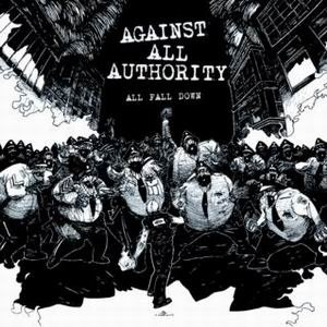 All Fall Down (Against All Authority album) - Image: Against All Authority All Fall Down