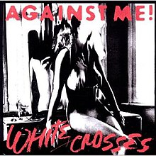 Against Me - White Crosses coverjpg