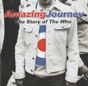 Amazing Journey: The Story of The Who (soundtrack) - Image: Amazing Journey The Story of The Who (soundtrack)