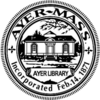 Official seal of Ayer, Massachusetts