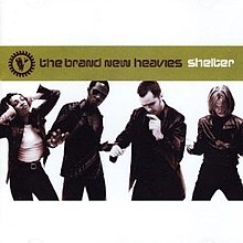 Brand New Heavies Shelter.jpg