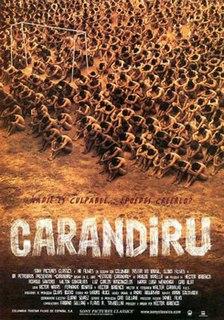 <i>Carandiru</i> (film) 2003 film by Héctor Babenco