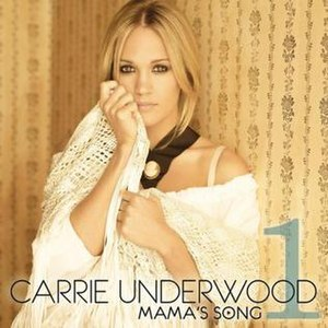 Mama's Song - Image: Carrie Underwood Mama's Song