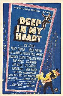 <i>Deep in My Heart</i> (1954 film) 1954 American film directed by Stanley Donen