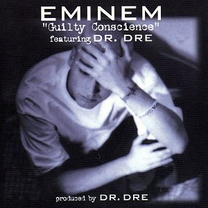Guilty Conscience (song) - Image: Eminem Guilty Conscience CD cover