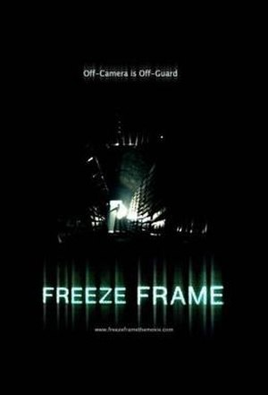Freeze Frame (2004 film) - Image: Freezeframeposter
