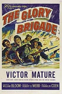 <i>The Glory Brigade</i> 1953 film by Robert D. Webb
