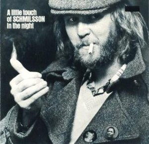 A Little Touch of Schmilsson in the Night - Image: Harry Nilsson A Little Touch of Schmilsson in the Night