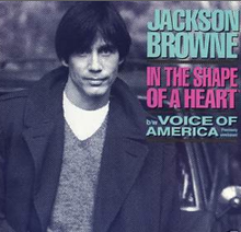Jackson Browne In the Shape of a Heart 45 picture sleeve 1986.png