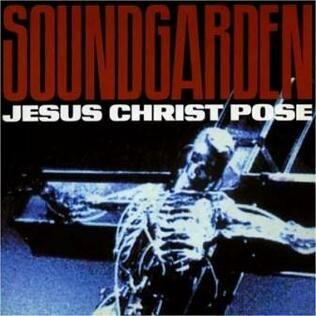 Jesus Christ Pose (Soundgarden single - cover art)