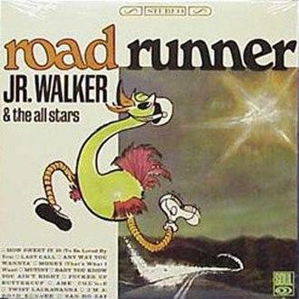 (I'm a) Road Runner - Image: Jr walker road runner