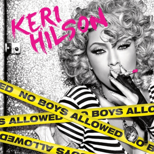 No Boys Allowed - Image: Keri Hilson No Boys Allowed Cover