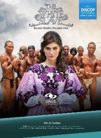 The White Slave (TV series) - Image: La esclava blanca